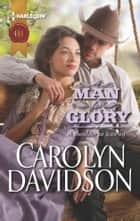 A Man for Glory ebook by Carolyn Davidson