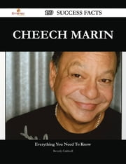 Cheech Marin 159 Success Facts - Everything you need to know about Cheech Marin ebook by Beverly Caldwell