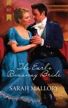 The Earl's Runaway Bride ebook by Sarah Mallory