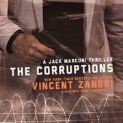 The Corruptions - A Jack Marconi Thriller audiobook by Vincent Zandri