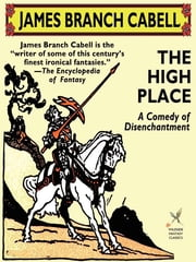 The High Place ebook by James Branch Cabell