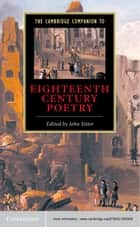 The Cambridge Companion to Eighteenth-Century Poetry ebook by John Sitter