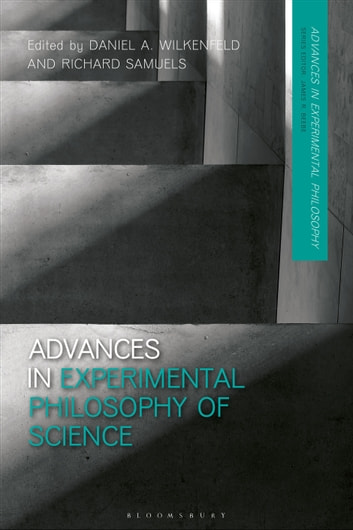 Advances in Experimental Philosophy of Science eBook by