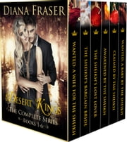 Desert Kings Complete Boxed Set - Books 1—6 ebook by Diana Fraser