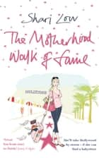 The Motherhood Walk of Fame ebook by Shari Low