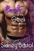 Beauty and the Geek eBook par Sidney Bristol