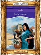 Jade (Mills & Boon Vintage 90s Modern) ebook by Ruth Langan