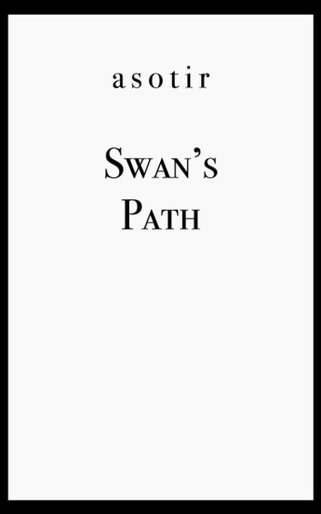 Swan's Path ebook by Asotir