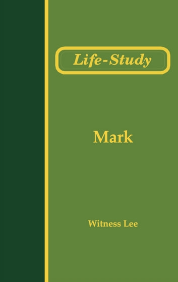 Life-Study of Mark 電子書 by Witness Lee