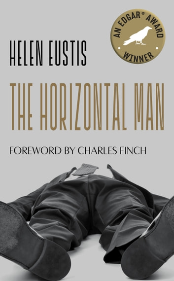 The Horizontal Man - A Library of America eBook Classic ebook by Helen Eustis