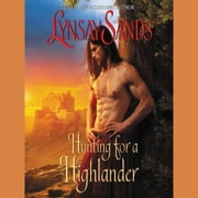 Hunting for a Highlander - Highland Brides audiobook by Lynsay Sands