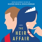 The Heir Affair 有聲書 by Heather Cocks, Jessica Morgan