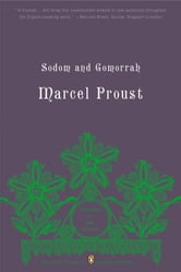 Sodom and Gomorrah - In Search of Lost Time, Volume 4 (Penguin Classics Deluxe Edition) ebook by Marcel Proust