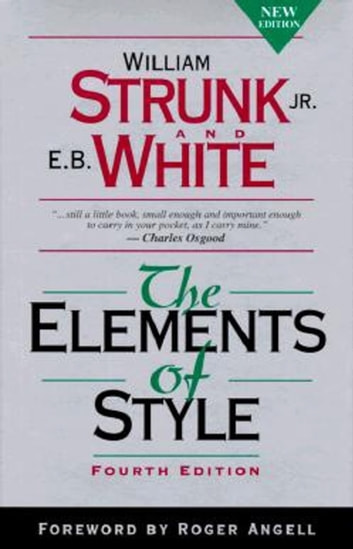 The Elements of Style, Fourth Edition ebook by William Strunk, Jr.