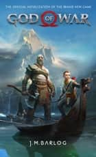 God of War - The Official Novelization ebook by J. M. Barlog