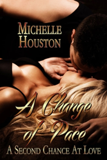 A Change of Pace ebook by Michelle Houston