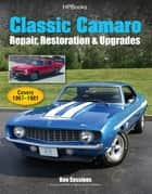 Classic Camaro HP1564 ebook by Ron Sessions