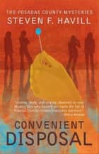 Convenient Disposal - A Posadas County Mystery ebook by Steven F Havill