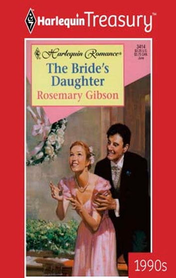 The Bride's Daughter ebook by Rosemary Gibson