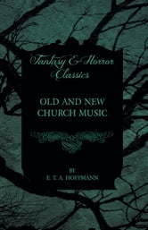 Old And New Church Music Fantasy And Horror Classics