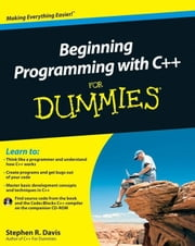 Beginning Programming with C++ For Dummies ebook by Stephen R. Davis