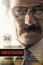 The Infiltrator ebook by Robert Mazur