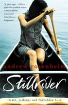 Stillriver ebook by Andrew Rosenheim
