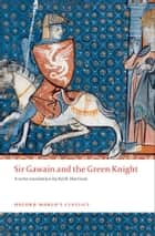 Sir Gawain and The Green Knight ebook by Keith Harrison, Helen Cooper