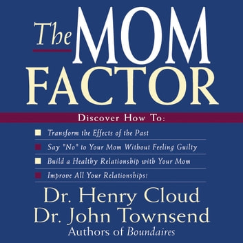 The Mom Factor audiobook by Henry Cloud,John Townsend