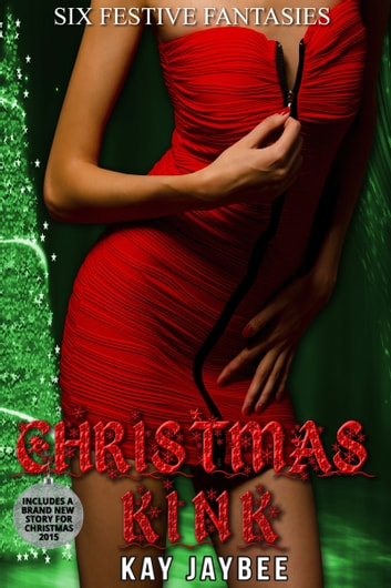 Christmas Kink ebook by Kay Jaybee