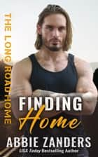 Finding Home ebook by Abbie Zanders, Binge Read Babes