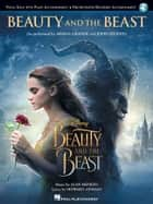 Beauty and the Beast Songbook - Vocal Solo with Online Audio ebook by Alan Menken, Howard Ashman, Ariana Grande,...