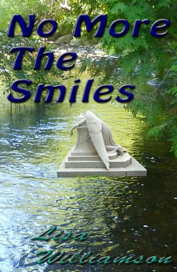 No More the Smiles - Death Walks Through, #13 ebook by Lisa Williamson