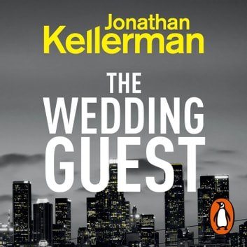 The Wedding Guest - (Alex Delaware 34) luisterboek by Jonathan Kellerman