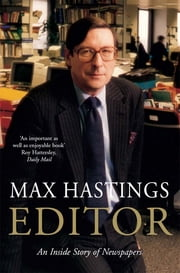 Editor ebook by Max Hastings