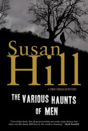 The Various Haunts of Men - A Simon Serrailler Mystery ebook by Susan Hill
