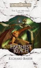 Farthest Reach ebook by Richard Baker