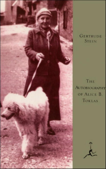 The Autobiography of Alice B. Toklas ebook by Gertrude Stein