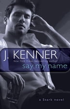 Say My Name, A Stark Novel
