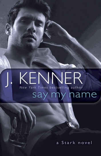 Captivated by you ebook by sylvia day 9780698153462 rakuten kobo say my name a stark novel ebook by j kenner fandeluxe Images