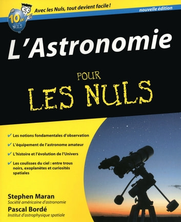 L'Astronomie Pour les Nuls ebook by Pascal BORDE,Stephen MARAN