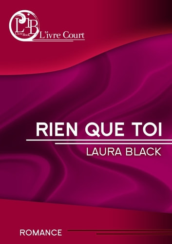 Rien que toi ebook by Laura Black
