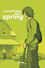 Something Like Spring ebook by Jay Bell