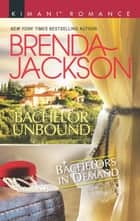 Bachelor Unbound ebook by Brenda Jackson