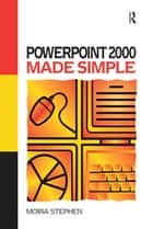 Power Point 2000 Made Simple ebook by MOIRA Stephen