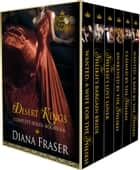 Desert Kings Complete Boxed Set - Books 1-6 ebook by Diana Fraser