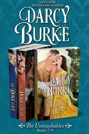 The Untouchables Books 7-9 ebook by Darcy Burke