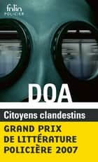 Citoyens clandestins ebook by DOA