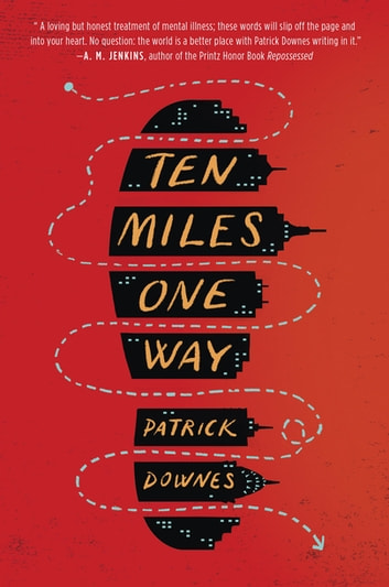 Ten Miles One Way ebook by Patrick Downes