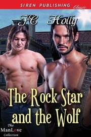The Rock Star and the Wolf ebook by JC Holly